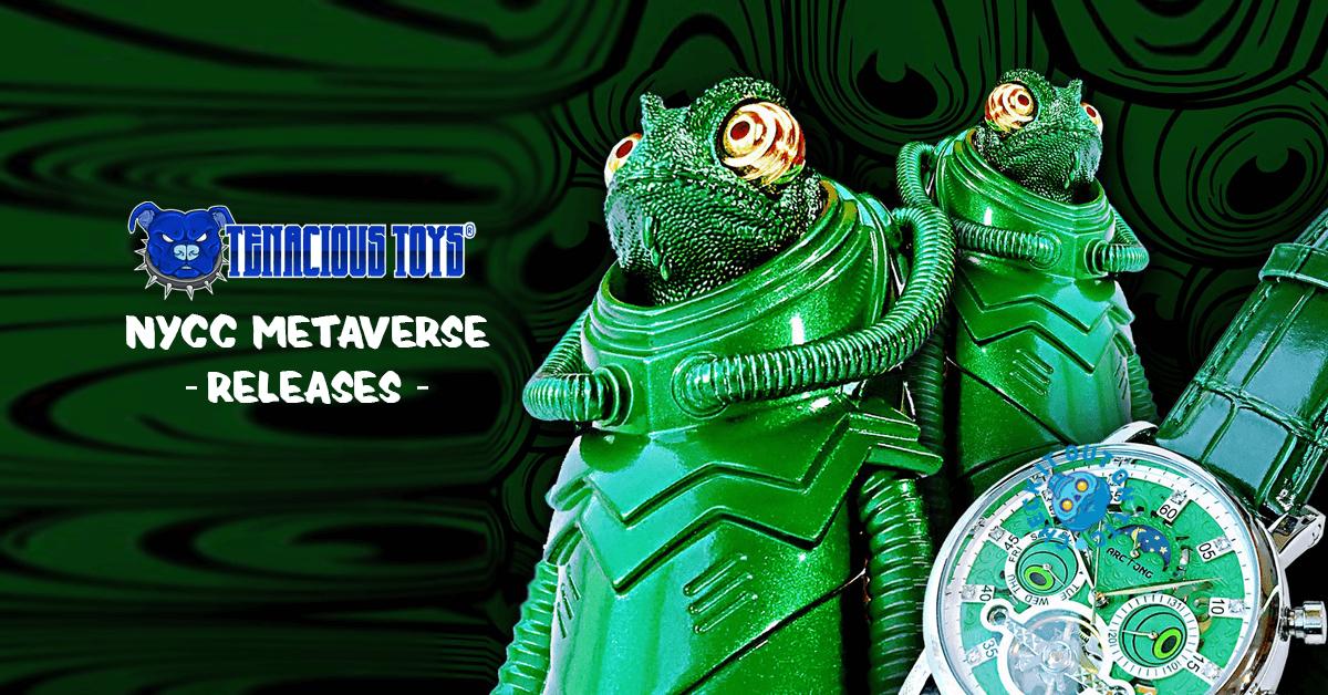 tenacious-toys-nycc-2020-metaverse-featured